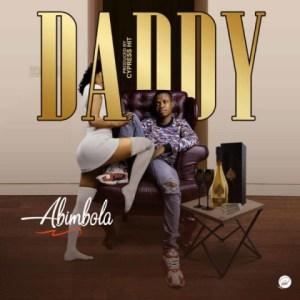 "Abimbola - ""Daddy"" (Prod. Cypress Hit)"